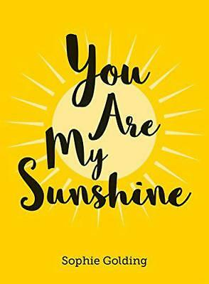 You Are My Sunshine (Esme) By Golding, Sophie, NEW Book, FREE & FAST Delivery, ( • 7.70£