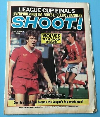 £3.85 • Buy Shoot Magazine 25th March 1978  Wolves, Motherwell, Kenny Dalglish, Kevin Keelan