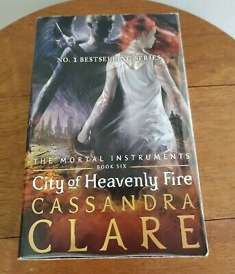 £2.70 • Buy The Mortal Instruments: City Of Heavenly Fire By Cassandra Clare (Paperback)