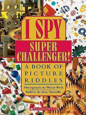 I Spy Super Challenger!: A Book Of Picture Riddles (I Spy (Scholastic Hardcover) • 3.04£