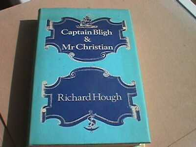 Captain Bligh & Mr Christian By Richard Hough - Hardback, 1974 • 3£