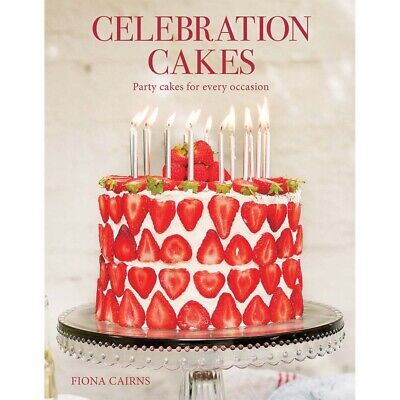 Celebration Cakes : Party Cakes For Every Occasion  -   9781787130364 • 8.99£