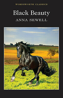 £3.85 • Buy Black Beauty (Wordsworth Classics) By Sewell, Anna, NEW Book, FREE & FAST Delive