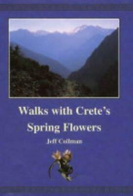 Walks With Crete's Spring Flowers, Very Good Condition Book, Jeff Collman, ISBN  • 3.81£