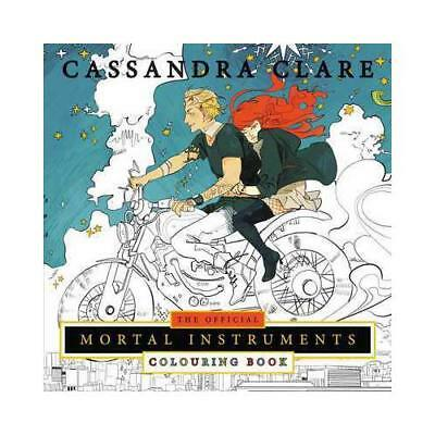 The Official Mortal Instruments Colouring Book By Cassandra Clare, Cassandra ... • 9.99£