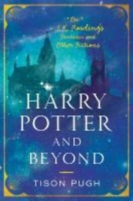 $ CDN21.26 • Buy Harry Potter And Beyond By Tison Pugh (author)