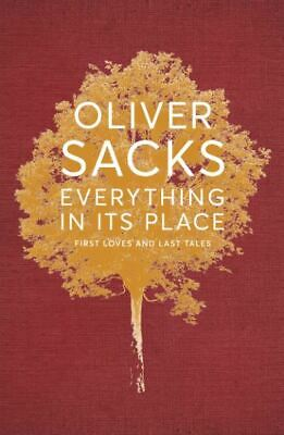 £5.65 • Buy Everything In Its Place: First Loves And Last Tales, Sacks, Oliver, Excellent Bo