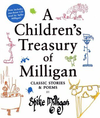 A Children's Treasury Of Milligan: Classic Stories And Poems By Spike Milligan B • 17.33£