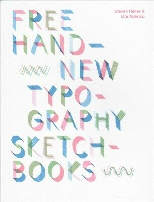 Free Hand : New Typography Sketchbooks, Paperback By Heller, Steven; Talarico... • 20.77£