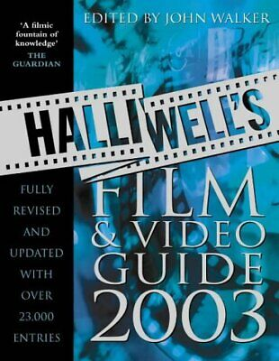 (Good)-Halliwell's Film And Video Guide 2003 (Paperback)--0007144121 • 2.95£