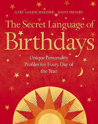 £9.84 • Buy The Secret Language Of Birthdays: Unique Personality Profiles For Every Day Of T