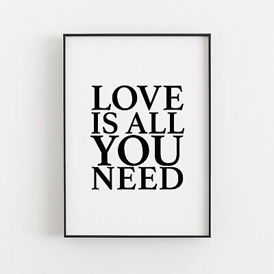 £9.49 • Buy Love Is All You Need Typography Print Poster Wall Art Inspirational Love V2