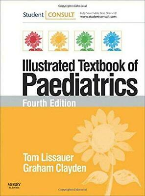 Illustrated Textbook Of Paediatrics: With STUDENTCONSULT Online Access, , Good C • 12.78£