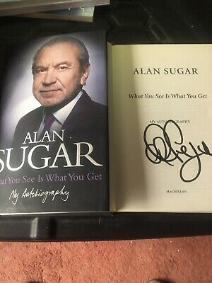 Signed Book Alan Sugar: What You See Is What You Get My Autobiography H/B  • 12.50£