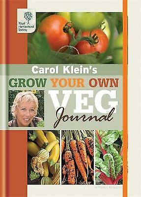 RHS Grow Your Own: Veg Journal (Royal Horticultural Society Grow Your Own) Carol • 3.70£