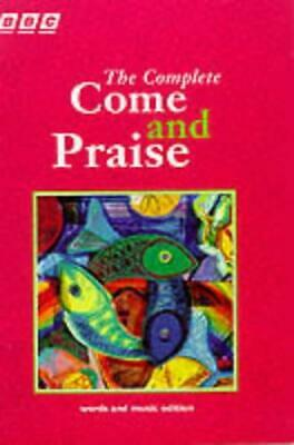 The Complete Come & Praise: Music And Words By , NEW Book, FREE & FAST Delivery, • 20.17£