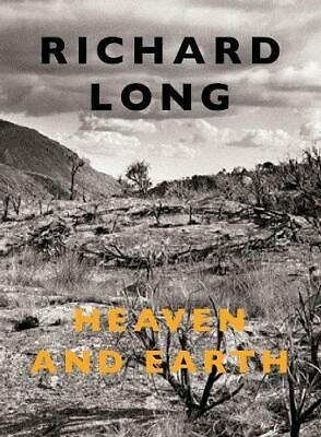 Richard Long: Heaven And Earth, Very Good Condition Book, Clarrie Wallis, ISBN 9 • 79.95£