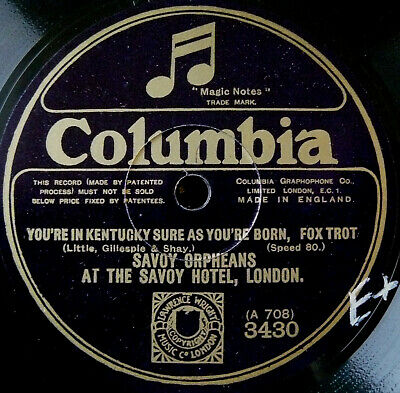 SAVOY ORPHEANS You're In Kentucky Sure As You're Born/ Riviera Rose (E+) • 3.99£