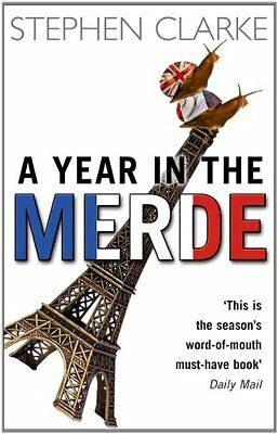 A Year In The Merde By Stephen Clarke, NEW Book, FREE & FAST Delivery, (Paperbac • 8.13£