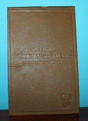 Optical Tables And Data For Use By Opticians (1907) Oblong Book • 17.86£