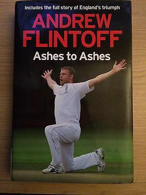 Andrew Flintoff: Ashes To Ashes By Andrew Flintoff • 0.75£