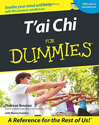 Tai Chi For Dummies (For Dummies (Lifestyles Paperback)), Therese Iknoian, Good  • 8.11£