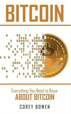 $22.80 • Buy Bitcoin: Everything You Need To Know About Bitcoin (Hardback Or Cased Book)
