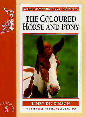 £4.99 • Buy The Coloured Horse And Pony (Allen Guide), Dickinson, Linzy Horse Book NEW