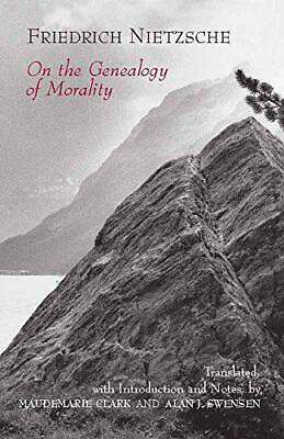 On The Genealogy Of Morality: A Polemic (Hackett Classics) By Friedrich Wilhelm  • 16.04£