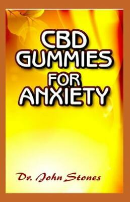 $15.42 • Buy CBD Gummies For Anxiety: All You Need To Know About Using CBD Gummies In Trea...