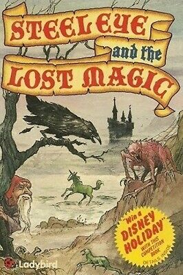 Steeleye And The Lost Magic, Very Good Condition Book, Jason Kingsley, ISBN 0721 • 3.69£