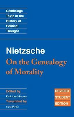 Nietzsche: 'On The Genealogy Of Morality' And Other Writings Student Edition (Ca • 27.23£
