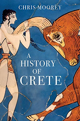 A History Of Crete, Very Good Condition Book, Chris Moorey, ISBN 1912208539 • 17.47£