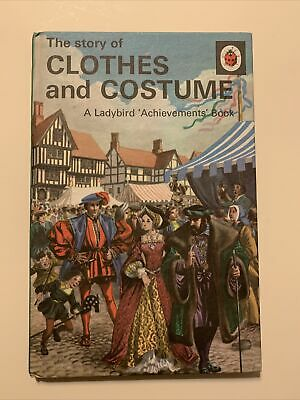 Ladybird Achievements Book. The Story Of Clothes And Costume. Series 601. • 1.50£