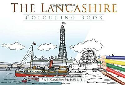 The Lancashire Colouring Book: Past & Present (Colouring Books) By The History P • 8.09£