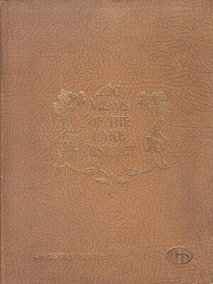Lake District Two Hundred Views Of The English Lakes 200 Views 1900s Book • 9.99£