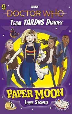 £5.75 • Buy Doctor Who: Paper Moon: The Team TARDIS Diaries, Volume 1 By Louie Stowell