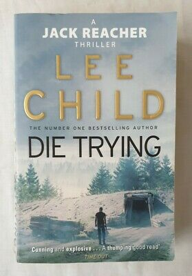 Die Trying (Jack Reacher) By Lee Child | Paperback • 4£