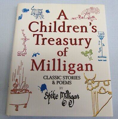 A Children's Treasury Of Milligan Classic Stories & Poems By Spike Milligan (HB) • 3.99£