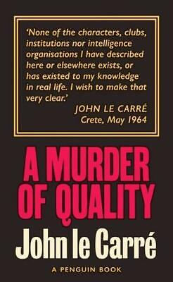 £6.60 • Buy A Murder Of Quality By John Le Carré (author)