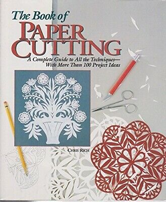 £3.03 • Buy The Book Of Paper Cutting: A Complete Guide To All The Techniques With More Than