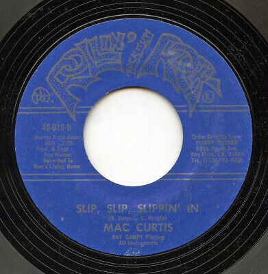 Rare Rockabilly 45 - Mac Curtis - Slip, Slip, Slippin' In- Rollin' Rock # 45-018 • 4.36£