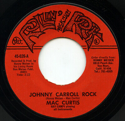 Rare Rockabilly 45 - Mac Curtis - Johnny Carroll Rock - Rollin' Rock # 45-026 • 7.27£