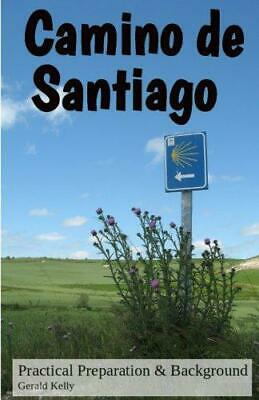 £3.67 • Buy Camino De Santiago - Practical Preparation And Background: Volume 1, Very Good C