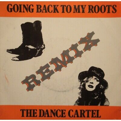 £7.59 • Buy THE DANCE CARTEL Going Back To My Roots (2 Versions) SP 7  1989 WATCH OUT VG++