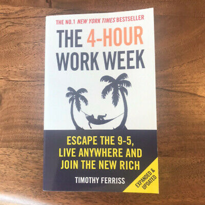 AU21 • Buy The 4-hour Work Week: Escape The 9-5, Live Anywhere And Join The New Rich By...
