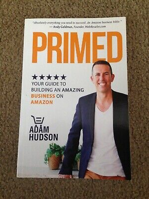 AU23.50 • Buy Primed: Your Guide To Building An Amazing Business On Amazon By Hudson, Adam
