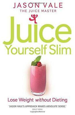 £3.52 • Buy The Juice Master Juice Yourself Slim: The Healthy Way To Lose Weight Without Die