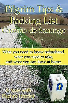 £5.25 • Buy Pilgrim Tips & Packing List Camino De Santiago: What You Need To Know Beforehand