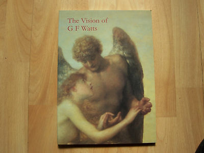 The Vision Of G F Watts By Veronica Gould • 9.55£